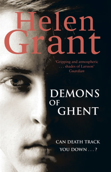 The Demons of Ghent - Book Two ebook by Helen Grant