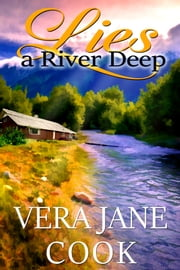 Lies a River Deep ebook by Vera Jane Cook