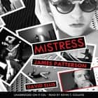 Mistress audiobook by James Patterson, David Ellis