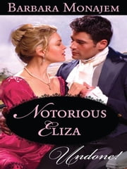 Notorious Eliza ebook by Barbara Monajem