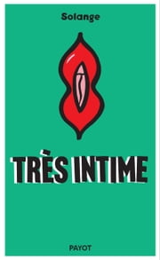 Très intime ebook by Solange