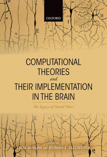 Computational theories and their implementation in the brain ebook computational theories and their implementation in the brain the legacy of david marr ebook by fandeluxe Images
