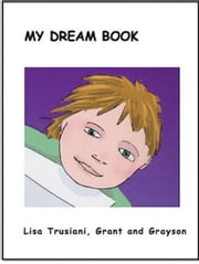 My Dream Book, for gay parents ebook by Lisa Trusiani
