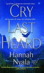 Cry Last Heard ebook by Hannah Nyala