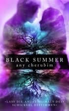 Black Summer – Teil 2 - Liebesroman eBook by Any Cherubim