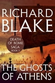 The Ghosts of Athens (Death of Rome Saga Book Five)
