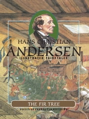 The Fir Tree ebook by Hans Christian Andersen,Tiziana Gironi