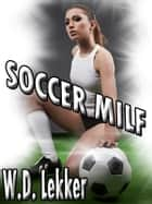 Soccer MILF ebook by