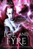 Ice and Fyre ebook by Karen Wrighton