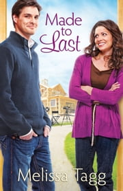 Made to Last (Where Love Begins Book #1) ebook by Melissa Tagg