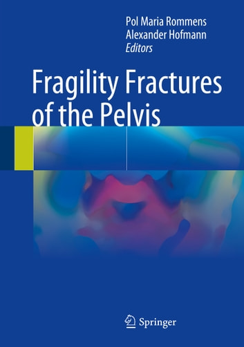 Fragility Fractures of the Pelvis ebook by