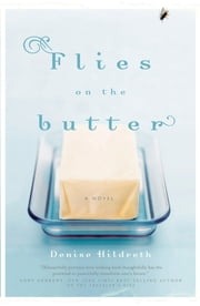 Flies on the Butter ebook by Denise Hildreth Jones
