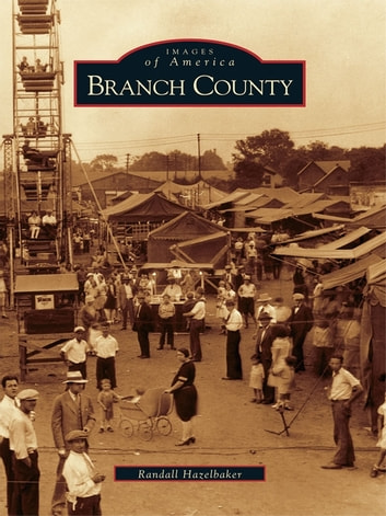 Branch County eBook by Randall Hazelbaker