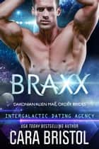 Braxx ebook by Cara Bristol