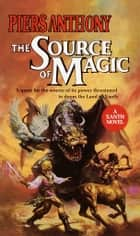 Source of Magic ebook by Piers Anthony