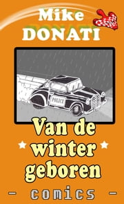 Van de winter geboren ebook door Mike Donati