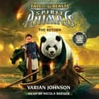 Spirit Animals: Fall of the Beasts, Book #3: The Return audiobook by Varian Johnson