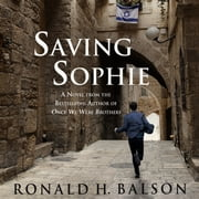 Saving Sophie - A Novel audiobook by Ronald H. Balson