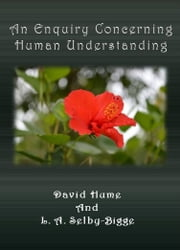 An Enquiry Concerning Human Understanding ebook by David Hume,L. A. Selby-Bigge