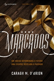 Marcados ebook by Caragh M. O'Brien, Petê Rissatti