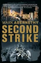 Second Strike ebook by Mark Abernethy