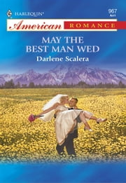 May the Best Man Wed ebook by Darlene Scalera