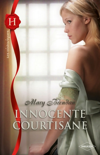 Innocente courtisane ebook by Mary Brendan