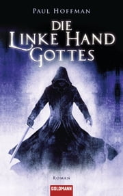 Die linke Hand Gottes - Roman ebook by Paul Hoffman, Reinhard Tiffert