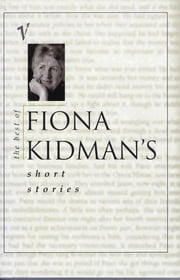 The Best of Fiona Kidman's Short Stories ebook by Fiona Kidman