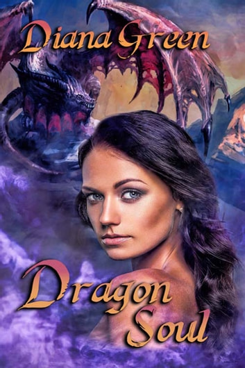 Dragon Soul ebook by Diana  Green