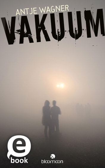 Vakuum ebook by Antje Wagner