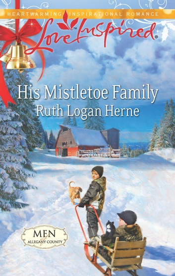 His Mistletoe Family ebook by Ruth Logan Herne