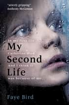My Second Life ebook by