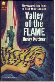 The Valley of the Flame ebook by Henry Kuttner