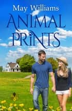 Animal Prints ebook by May Williams
