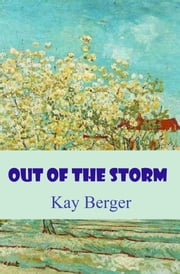 Out of the Storm ebook by Kay Berger