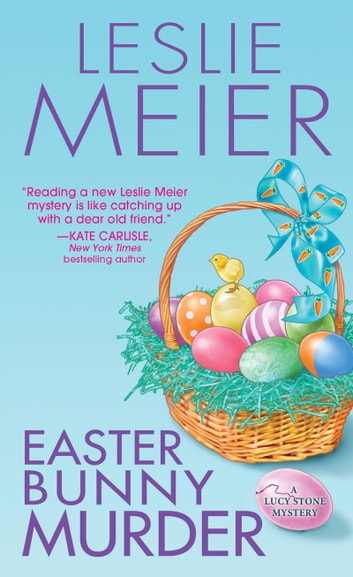 Easter Bunny Murder ebook by Leslie Meier