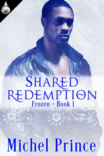 Shared Redemption ebook by Michel Prince