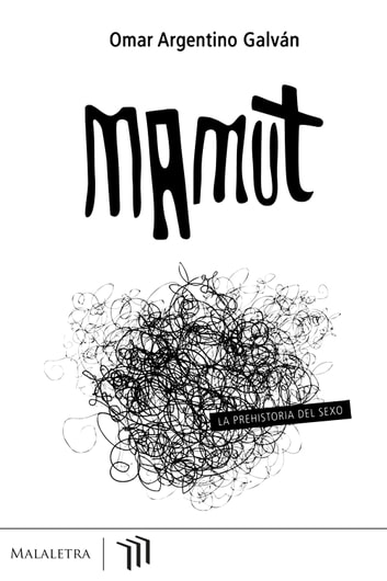 Mamut ebook by Omar Argentino Galván