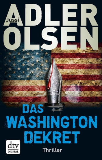 Das Washington-Dekret - Thriller ebook by Jussi Adler-Olsen