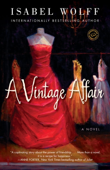A Vintage Affair - A Novel ebook by Isabel Wolff