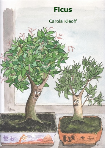 Ficus ebook by Carola Kleoff