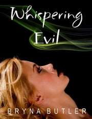 Whispering Evil (Midnight Guardian Series, Book 2) ebook by Bryna Butler