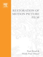 Restoration of Motion Picture Film ebook by Read, Paul