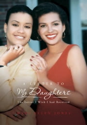 A Letter To My Daughters ebook by Mary Ellen Jones
