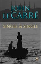Single and Single ebook by John le Carré