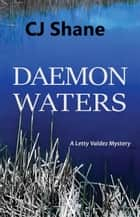 Daemon Waters: A Letty Valdez Mystery ebook by