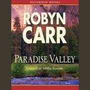 Paradise Valley audiobook by Robyn Carr