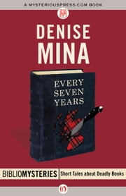 Every Seven Years ebook by Denise Mina