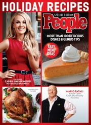PEOPLE Holiday Recipes - More Than 100 Delicious Dishes & Genius Tips ebook by The Editors of PEOPLE
